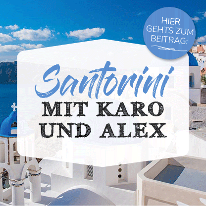 Banner Kykladen Insel Santorini mit Karo und Alex